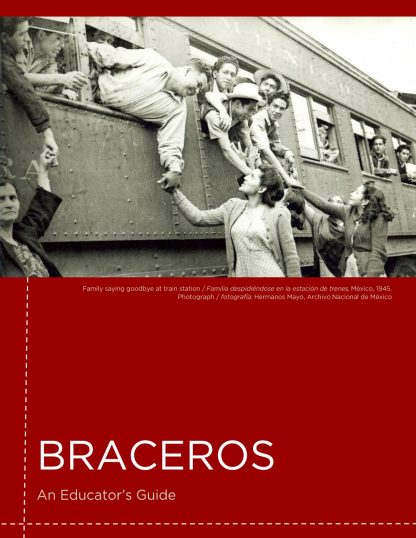 Braceros: An Educator's Guide. Black and white old photo of men hanging out of train windows touching hands with women standing outside.